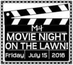 Movie Night on the Lawn- July 15, 2016